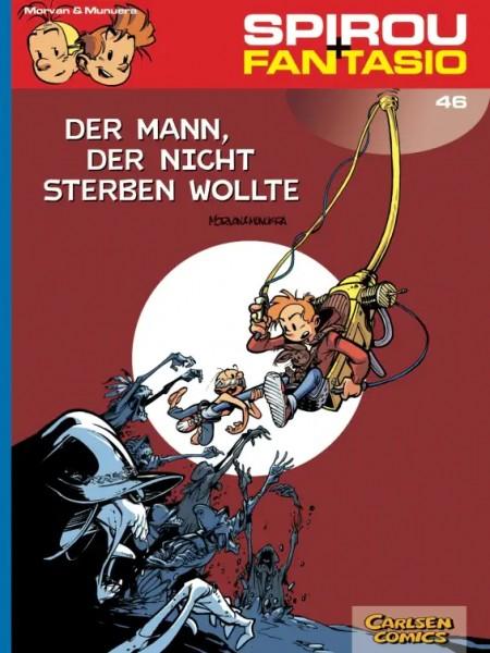 Spirou und Fantasio 46: Der Mann, der nicht sterben wollte