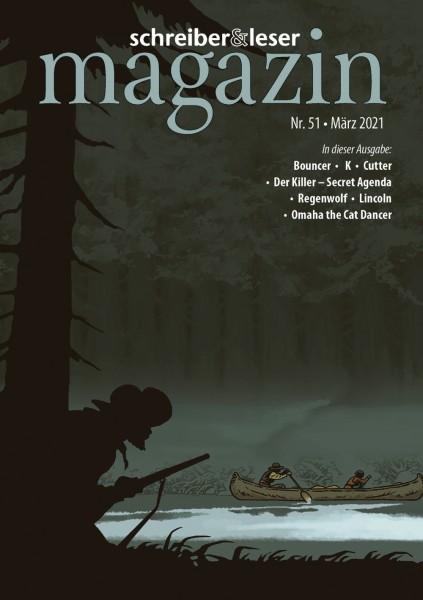 Schreiber & Leser Magazin 51 - März 2021