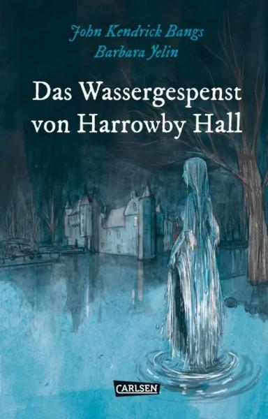 Die Unheimlichen: Das Wassergespenst von Harrowby Hall