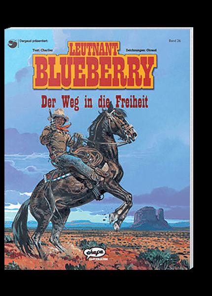 Blueberry 26 - Der Weg in die Freiheit