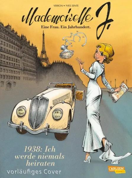 Mademoiselle J - Eine Frau. Ein Jahrhundert. 1: 1938: Ich werde niemals heiraten
