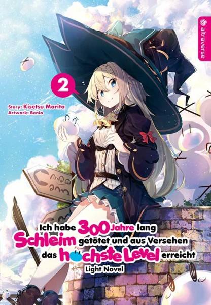 Ich habe 300 Jahre lang Schleim getötet ... Light Novel 02