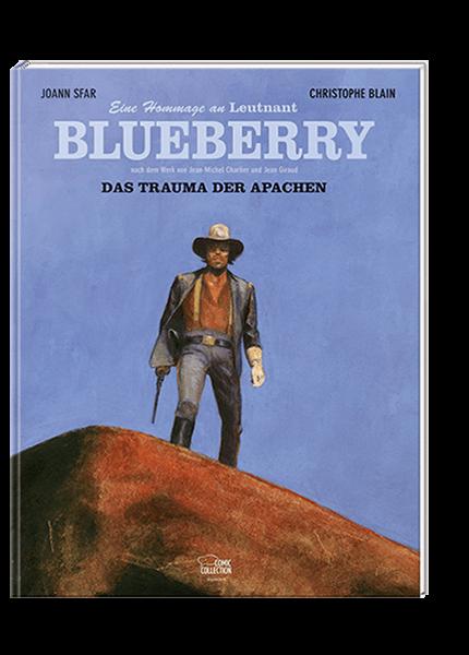 Blueberry: Das Trauma der Apachen - Eine Hommage an Leutnant Blueberry