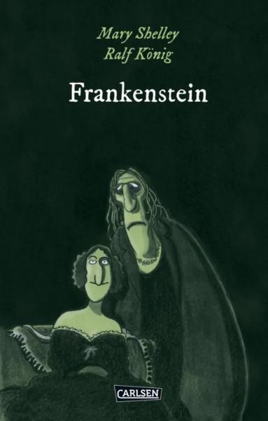 Die Unheimlichen: Frankenstein nach Mary Shelley