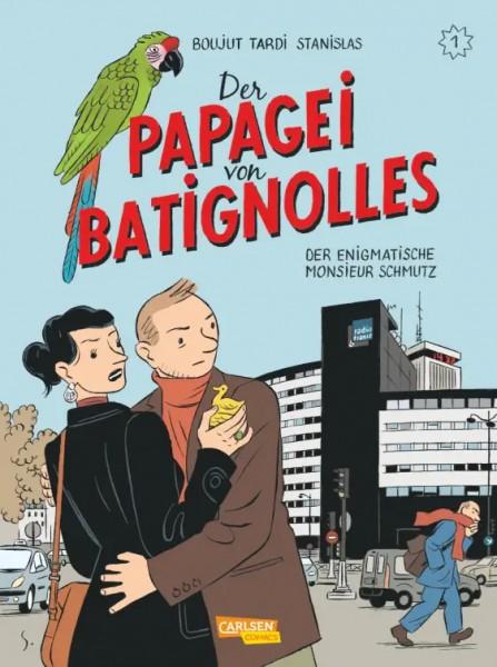 Papagei von Batignolles 1: Der enigmatische Monsieur Schmutz