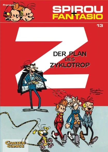 Spirou und Fantasio 13: Der Plan des Zyklotrop