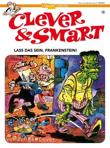 Clever und Smart 15: Lass das sein, Frankenstein!