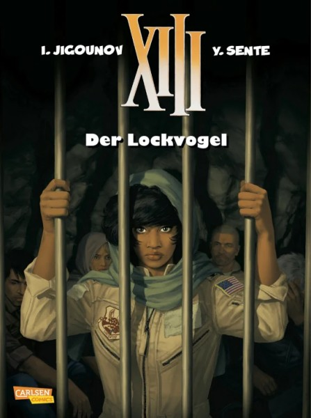 XIII 21: Der Lockvogel