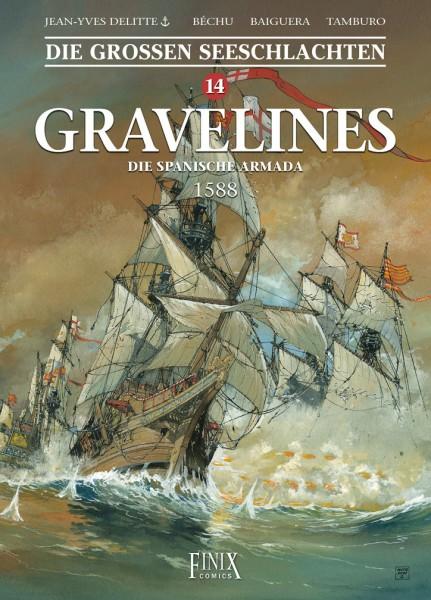 Die großen Seeschlachten 14 Gravelines - Die Spanische Armada