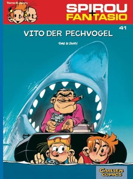 Spirou und Fantasio 41: Vito der Pechvogel