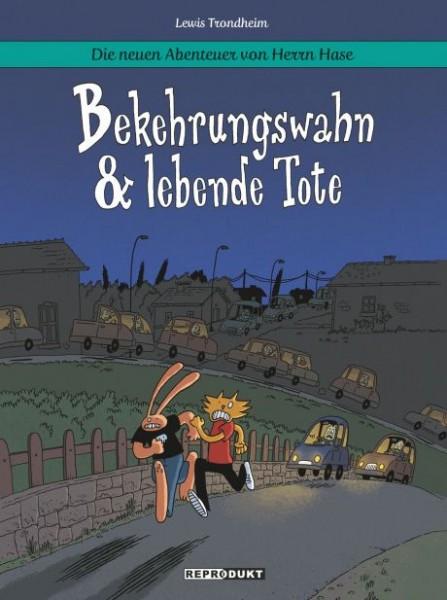 Neuen Abenteuer von Herrn Hase, Die # 03 - Bekehrungswahn & lebende Tote