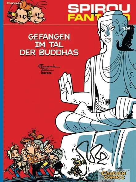 Spirou und Fantasio 12: Gefangen im Tal der Buddhas