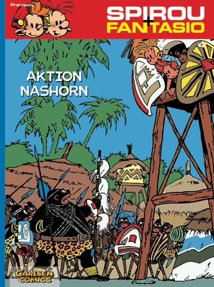Spirou und Fantasio 4: Aktion Nashorn
