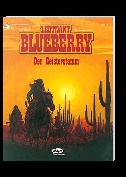 Blueberry 23 - Der Geisterstamm