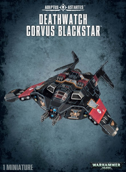 Space Marines - Deathwatch Corvus Blackstar